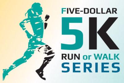 5-Dollar 5K series